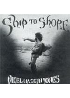 NIGEL MAZLYN JONES - SHIP TO SHORE