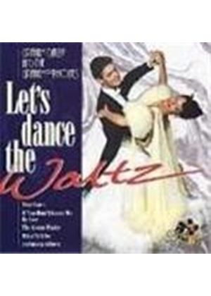 Graham Dalby And The Grahamophones - Let's Dance The Waltz