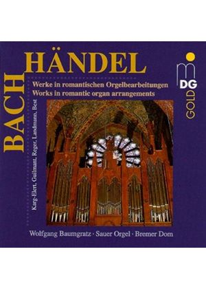 BACH/HANDEL - ROMANTIC ORGAN ARRANGEMENTS