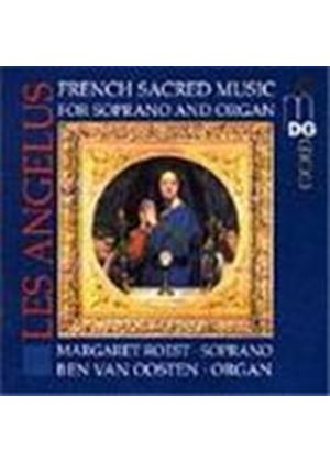 Les Angélus - Sacred Music for Soprano and Organ