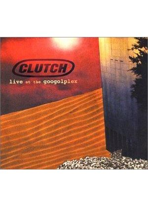 Clutch - LIVE AT THE GOOGOLPLEX IMP