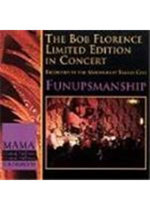 Bob Florence Limited Edition (The) - Funupmanship (In Concert At The Moonlight Tango Cafe)