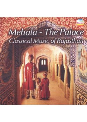 Saraswati Devi & Heeralal Dhandhada - Mehala - The Palace Vol.3 (Romantic Music Of Rajasthan)