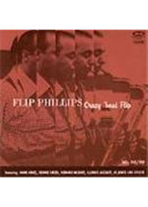 Flip Phillips - Crazy 'bout Flip Vol.1 (1947-1949)