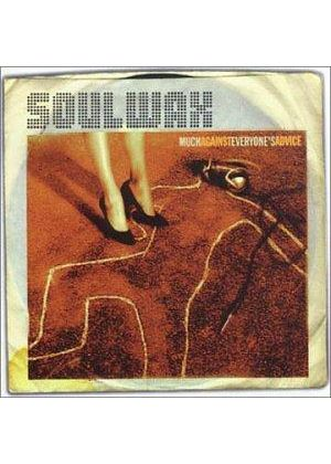 Soulwax - Much Against Everyone's Advice (Limited Edition)