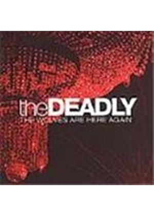Deadly (The) - Wolves Are Here Again, The