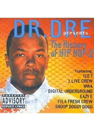 Various Artists - DR DRE PRES HISTORY OF HIP HOP 2