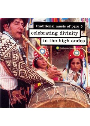 Various Artists - Peru - Traditional Music Of Peru Vol.5 (Celebrating Divinity In The High Andes)
