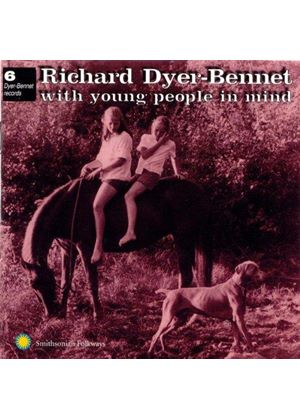 Richard Dyer-Bennet - Dyer-Bennet Vol.6 (With Young People In Mind)