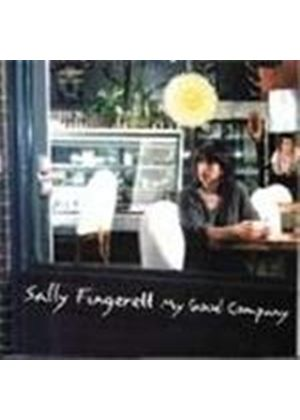 Sally Fingerett - My Good Company