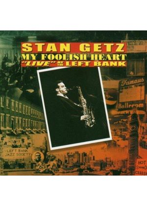 Stan Getz - My Foolish Heart (Live At The Left Bank)