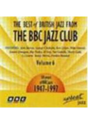 Various Artists - Best Of British Jazz From The BBC Jazz Club Vol.6, The