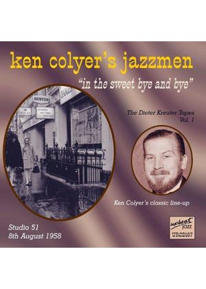 Ken Colyer Jazzmen (The) - In The Sweet Bye And Bye