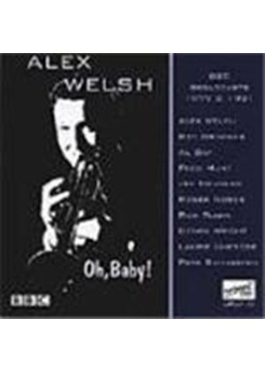 Alex Welsh - Oh Baby