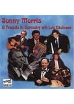Sonny Morris - Sonny Morris And Friends In Germany With Lutz Eikelmann