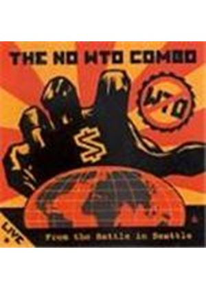 No WTO Combo (The) - Live From The Battle In Seattle
