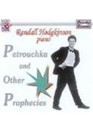 Petrouchka and Other Prophecies