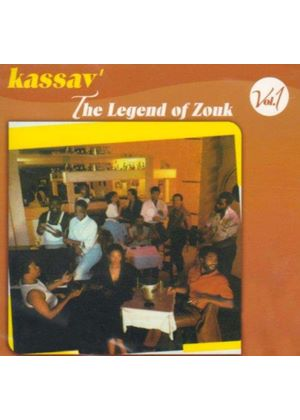 Kassav - Legend Of Zouk Vol.1, The