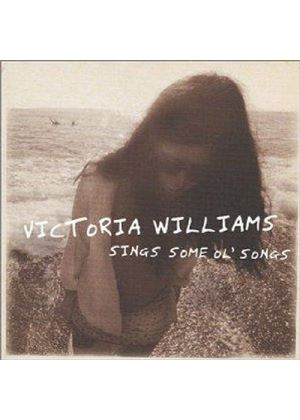 Victoria Williams - Sing Some Ol' Songs
