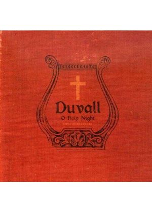 Duvall - Oh Holy Night