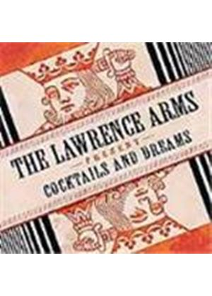 Lawrence Arms (The) - Cocktails And Dreams (B-Sides)