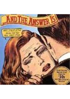 Various Artists - Answer Is Vol.1, The (The Great Answer Songs Of The 1950's)