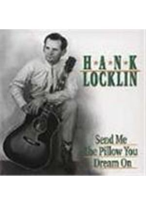 Hank Locklin - Send Me The Pillow You Dream On
