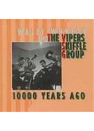 Vipers Skiffle Group & Wally Whyton - 10,000 Years Ago