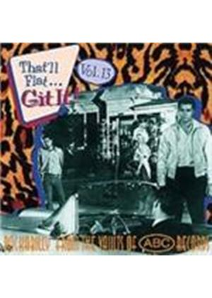 Various Artists - That'll Flat Git It Vol.13