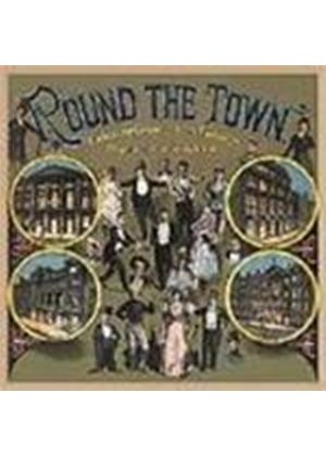 Various Artists - Round The Town (Following Grandfather's Footsteps/A Night At The London Music Halls)