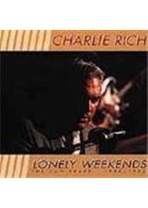 Charlie Rich - Lonely Weekends (The Sun Years 1958-1963)