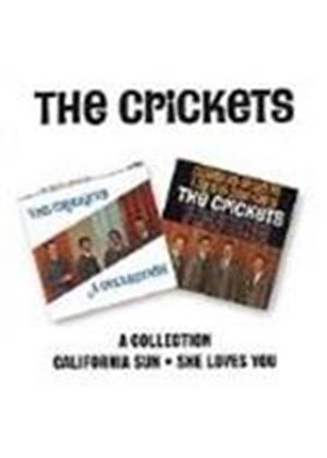 Crickets (The) - Collection, The/California Sun - She Loves You [Remastered]