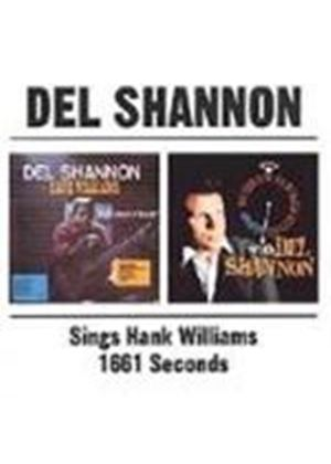 Del Shannon - Sings Hank Williams/1661 Seconds
