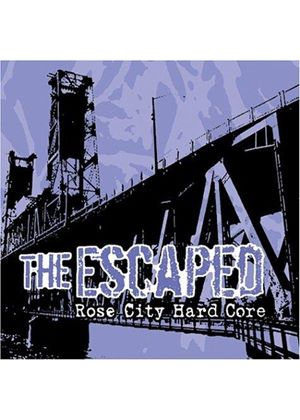 The Escaped - Rose City Hardcore