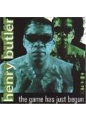 Henry Butler - Game Has Just Begun, The