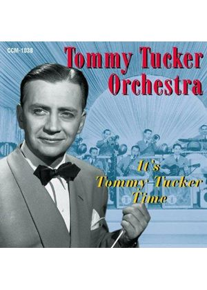 Tommy Tucker & His Orchestra - It's Tommy Tucker Time (Live Hotel Astor Starlight Room NYC 6 Jul 1944)