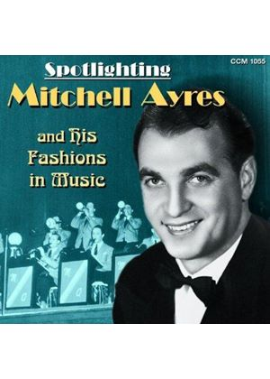 Mitchell Ayres & His Fashions-In-Music - Mitch