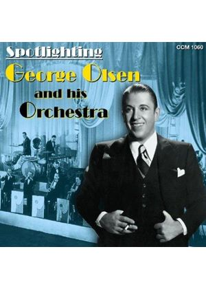 George Olsen And His Orchestra - Spotlighting George