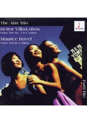 Villa-Lobos/Ravel - Piano Trios/The Ahn Trio