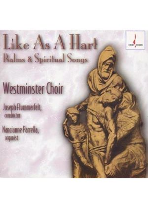 Westminster Choir - Psalms And Spiritual Songs