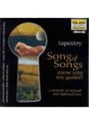 Tapestry - Song Of Songs (Come Into My Garden - A Portrait Of Sensual & Spiritual Love)