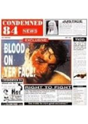 Condemned 84 - Blood On Yer Face