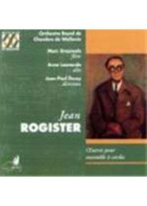 Rogister: Works for String Orchestra & Viola