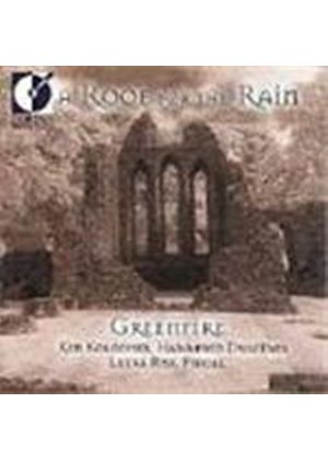 Greenfire - Roof For The Rain, A