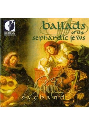 Sarband - Ballads Of The Sephardic Jews
