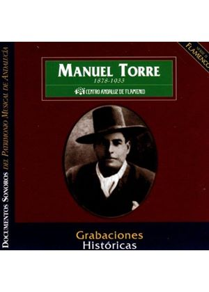 Manuel Torre - Historic Recordings [Spanish Import]