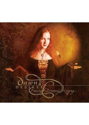 Dawn Desiree - Dancing Dreaming Longing [US Import]