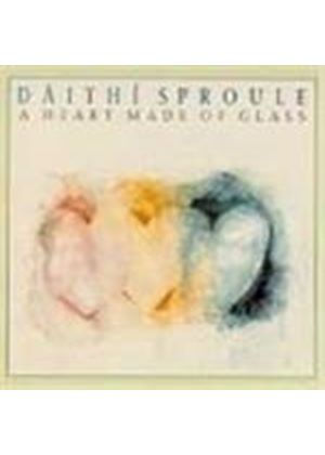 Daithi Sproule - Heart Made Of Glass, A