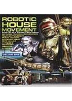 Various Artists - Robotic House Movement Vol.1 (Mixed By Nick Harris & Redg Weeks)