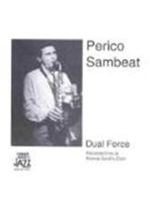 Perico Sambeat - Dual Force